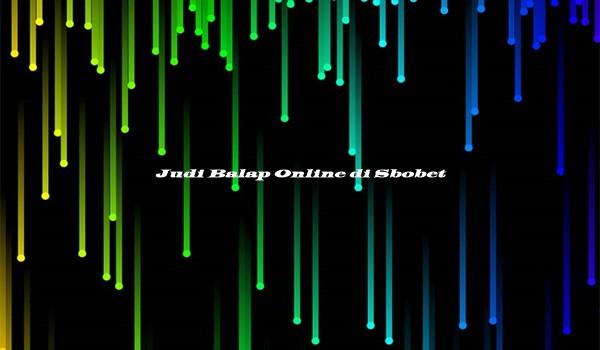Judi Balap Online di Sbobet